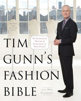 History Of The Closet by Tim Gunn S Fashion Bible The Fascinating History Of
