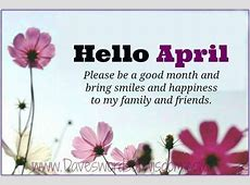 Hello April Be A Good Month Pictures, Photos, and Images