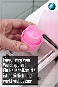 Waschmaschine Spült Weichspüler Nicht Ein : finger weg vom weichsp ler ein nat rliches ~ Watch28wear.com Haus und Dekorationen
