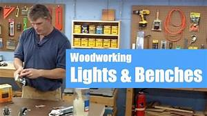 Set-up a Woodworking Shop Lights, Benches & Accessories