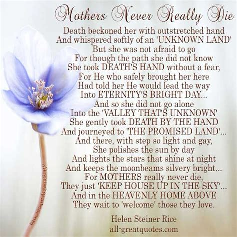 mothers  heaven poems loss  mother quotes mother quotes helen steiner rice poems