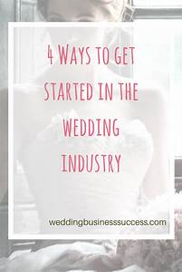4 Ways To Get Your Wedding Business Started