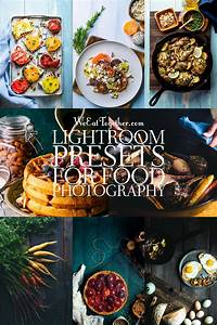 35 Lightroom Presets For Food Photographers | Food, Food photography, Food photography tips