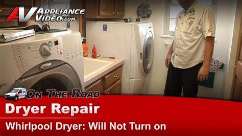 dryer repair   start whirlpoolmaytagkitchenaid