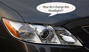 How To Change Head Light Bulbs In Your Toyota Camry