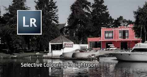 Coloring Lightroom by Selective Colouring In Lightroom 6 Cc