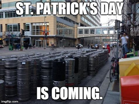 Paddys Day Meme - st patrick s day is coming pictures photos and images for facebook tumblr pinterest and