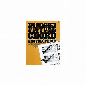 Music Sales The Guitarist U0026 39 S Picture Chord Encyclopedia