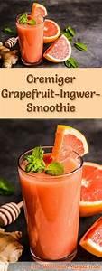 Ingwer Zum Abnehmen : grapefruit ingwer smoothie gesundes rezept zum abnehmen geburtstag smoothie smoothie ~ Frokenaadalensverden.com Haus und Dekorationen