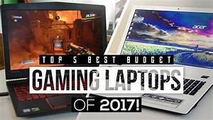 Top Budget : top 5 best budget gaming laptops 2017 ~ Gottalentnigeria.com Avis de Voitures