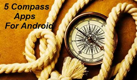 best compass for android top 5 compass apps for android to plan the route