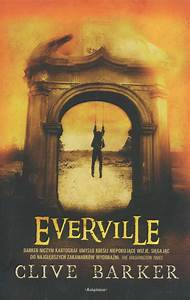 Limited Edition of Everville Coming! | www.CliveBarkerCast.com