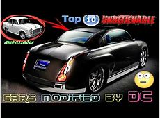 10 Unbelievable Car Modifications By DC India That Will
