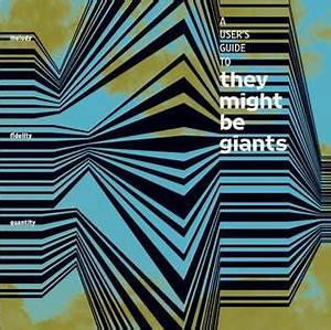 A User U0026 39 S Guide To They Might Be Giants