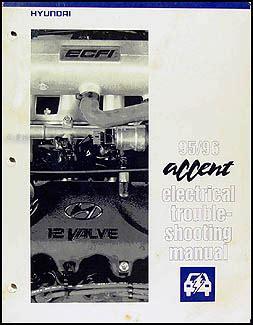electric and cars manual 1995 hyundai accent electronic valve timing 1995 1996 hyundai accent electrical troubleshooting manual original