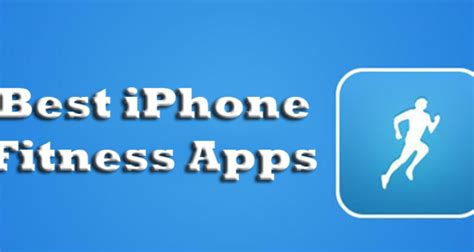 best iphone fitness apps 5 best iphone fitness apps to shape up your techsute
