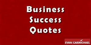 Business Success Quotes - Entrepreneur Blog