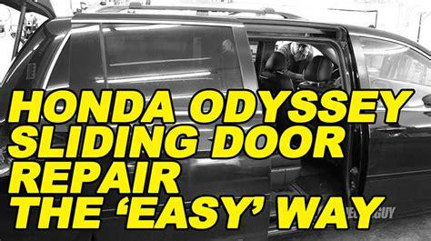 honda odyssey sliding door repair  easy