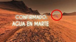 LA NASA CONFIRMA QUE HAY AGUA LÍQUIDA EN MARTE - YouTube