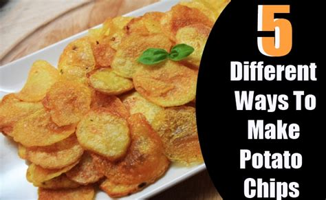 different ways to do potatoes 4 different ways to make potato chips diy home things