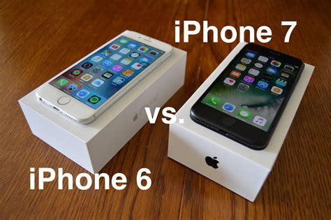 iphone 6 7 comparatif iphone 6 vs iphone 7