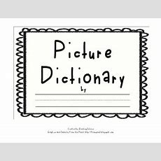 Writeandillustrate Picture Dictionary Template By Readingislove