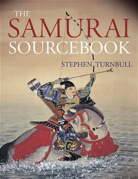 samurai sourcebook  stephen turnbull reviews discussion bookclubs lists