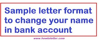 sample letter format  change    bank account