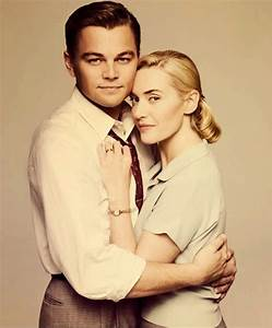 Kate Winslet And Leonardo DiCaprio Should Be Together In ...