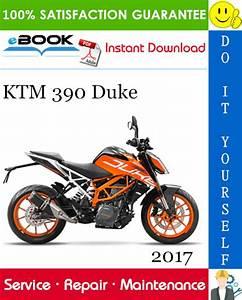 2017 Ktm 390 Duke Motorcycle Service Repair Manual
