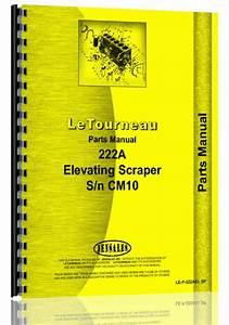 Le Tourneau 222a Tournapull Elevating Scraper Parts Manual