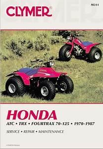 Honda Atc70  90  110  125  Fourtrax  Trx125 Repair Manual 1970