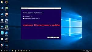 How To Manual Update Windows 10 Anniversary Update  Easy