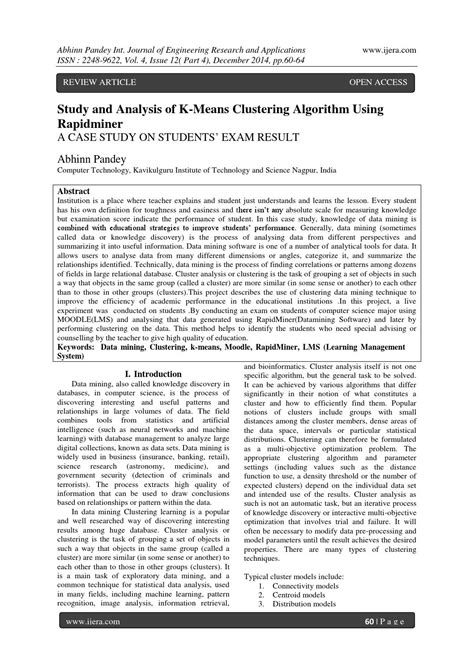 Study and Analysis of K-Means Clustering Algorithm Using