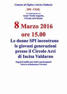 8 Marzo 2016: a Incisa incontro tra generazioni SPI Firenze SPI Firenze