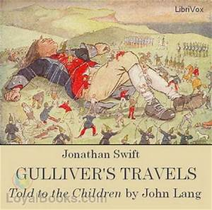 Gulliver's Travels, Told to the Children by John Lang ...