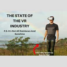 [opinion] The Current State Of The Vr Industry  Vr The Gamers
