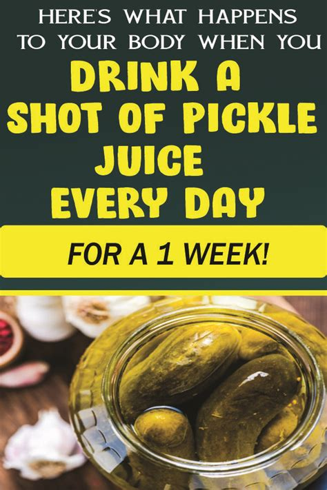 We rounded up the evidence for you. HERE'S WHAT HAPPENS TO YOUR BODY WHEN YOU DRINK A SHOT OF PICKLE JUICE EVERY DAY FOR A 1 WEEK ...