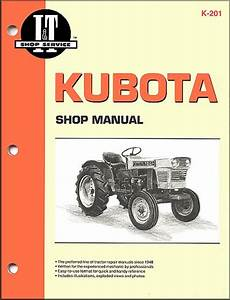 Kubota Farm Tractor Repair Manual By I U0026t  Clymer