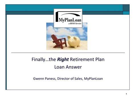 Finally…the Right Retirement Plan Loan Answer Gwenn