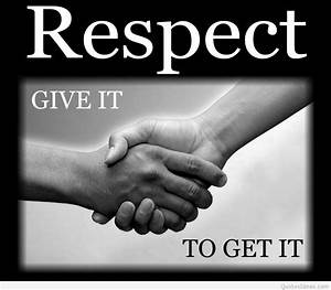 awesome give respect quote