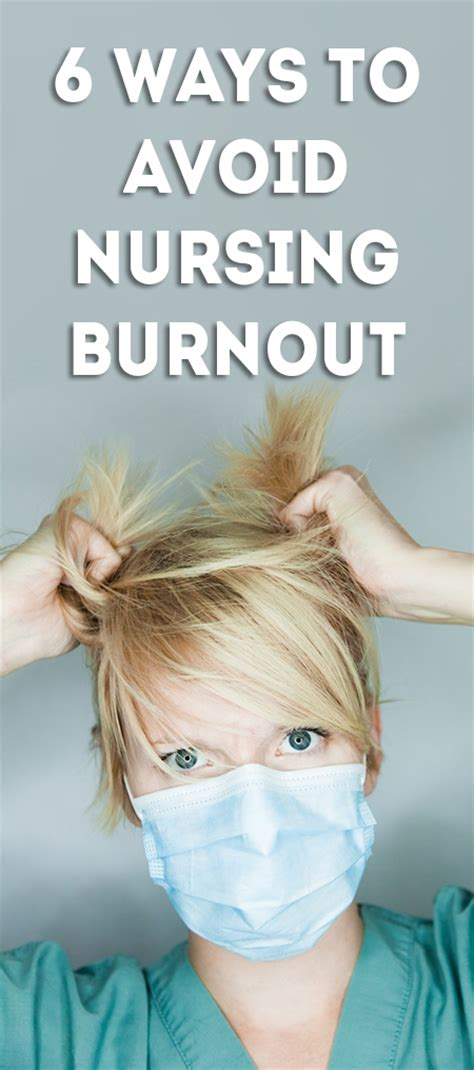 ways  avoid nursing burnout