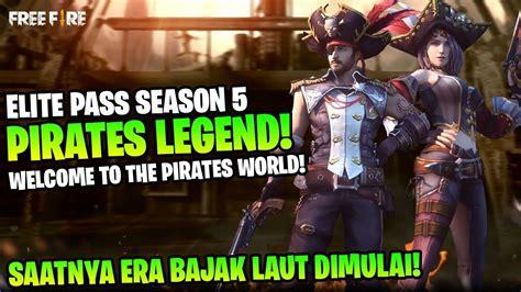 keren parah pirates legend elite pass season  skin