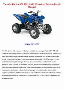 Yamaha Raptor 660 2001 2005 Workshop Service By Devona