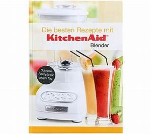 Kitchen Aid Kochbuch : kitchenaid kochbuch f r standmixer tolle rezepte f r jede gelegenheit ~ Eleganceandgraceweddings.com Haus und Dekorationen