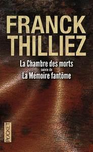 livre la chambre des morts la memoire fantome franck With la chambre des morts franck thilliez