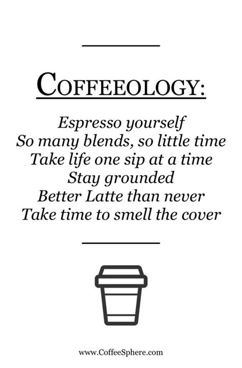 They are the product of our passion for coffee, which expresses itself as extravagant poetic following are some of my favorite famous (and even infamous) coffee quotes lovingly preserved for posterity. 25 Coffee Quotes: Funny Coffee Quotes That Will Brighten Your Mood | Coffee humor, Coffee facts ...