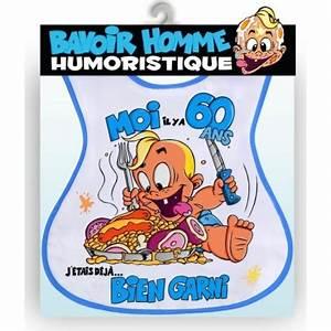 Cadeau Homme 60 Ans : bavoir humoristique 60 ans homme ~ Teatrodelosmanantiales.com Idées de Décoration