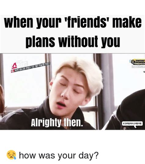 How Do You Make A Meme With Your Own Picture - funny friends korean meme and memes of 2017 on sizzle