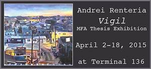 MFA Thesis Exhibitions   UTSA Department of Art & Art History
